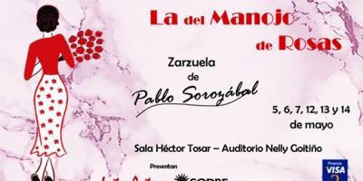 """Zarzuela: El Sodre e InterArte estrenan, """"La del Manojo de Rosas"""""""