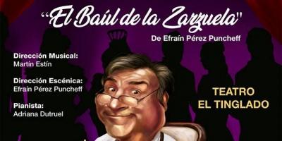 """""""El Baúl de la Zarzuela"""" en Teatro El Tinglado"""