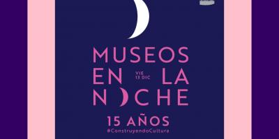 El próximo viernes se celebrará la décima quinta edición de Museos en la Noche en todo el país