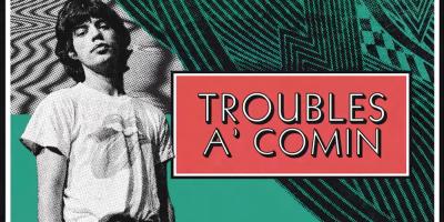 """Los Rolling Stones publican el tema inédito """"Troubles A' Comin"""""""